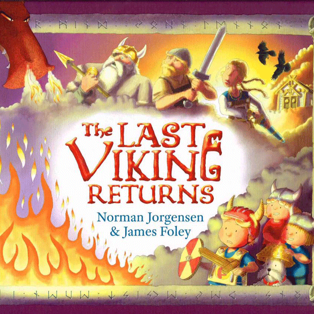 The Last Viking Returns ISBN 9781925161151 Picture Book (235 x 295 x 10mm) (Hardback) $25.00 Illustrated by James Foley 32 Pages Fremantle Press 2014